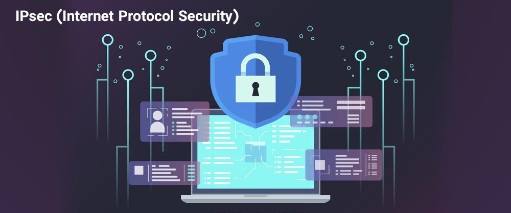معرفی IPsec (پروتکل امنیت اینترنت)